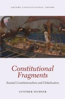 Constitutional Fragments : Societal Constitutionalism and Globalization, EPUB eBook