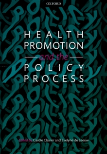 Health Promotion and the Policy Process, PDF eBook
