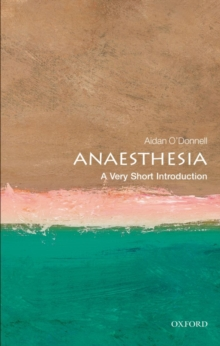 Anaesthesia: A Very Short Introduction, EPUB eBook