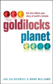 The Goldilocks Planet : The 4 billion year story of Earth's climate, PDF eBook