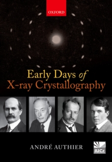 Early Days of X-ray Crystallography, EPUB eBook