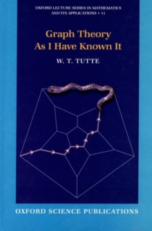 Graph Theory As I Have Known It, PDF eBook