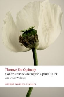 Confessions of an English Opium-Eater and Other Writings, EPUB eBook