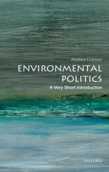 Environmental Politics: A Very Short Introduction, EPUB eBook