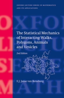 The Statistical Mechanics of Interacting Walks, Polygons, Animals and Vesicles, EPUB eBook