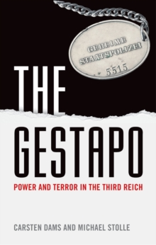 The Gestapo : Power and Terror in the Third Reich, EPUB eBook