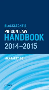 Blackstone's Prison Law Handbook 2014-2015, PDF eBook
