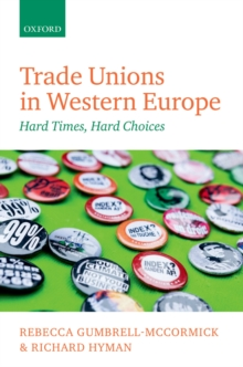 Trade Unions in Western Europe : Hard Times, Hard Choices, PDF eBook