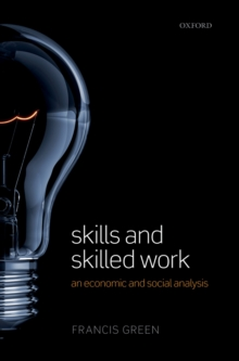 Skills and Skilled Work : An Economic and Social Analysis, PDF eBook