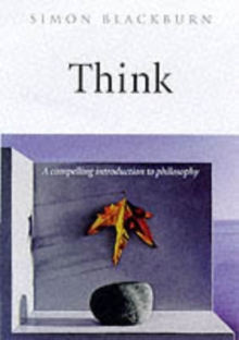 Think : A Compelling Introduction to Philosophy, Hardback Book