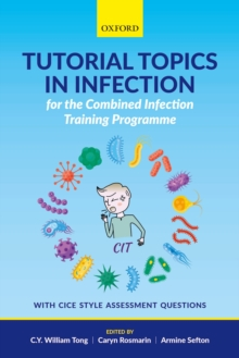 Tutorial Topics in Infection for the Combined Infection Training Programme, PDF eBook