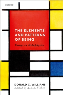 The Elements and Patterns of Being : Essays in Metaphysics, EPUB eBook