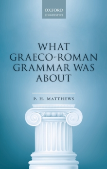 What Graeco-Roman Grammar Was About, PDF eBook