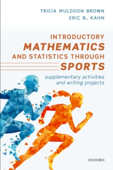 Introductory Mathematics and Statistics through Sports : Supplementary Activities and Writing Projects, PDF eBook
