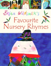Brian Wildsmith's Favourite Nursery Rhymes, Paperback / softback Book