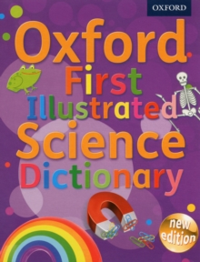 Oxford First Illustrated Science Dictionary, Mixed media product Book