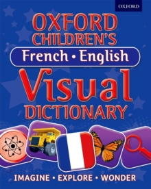 Oxford Children's French-English Visual Dictionary, Paperback / softback Book