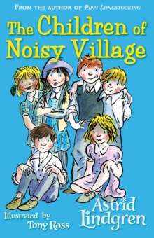 The Children of Noisy Village, Paperback Book