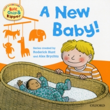 Oxford Reading Tree Read With Biff, Chip, and Kipper: First Experiences: A New Baby!, Paperback Book