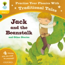 Oxford Reading Tree: Level 5: Traditional Tales Phonics Jack and the Beanstalk and Other Stories, Paperback Book