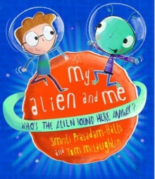 My Alien and Me, Paperback Book