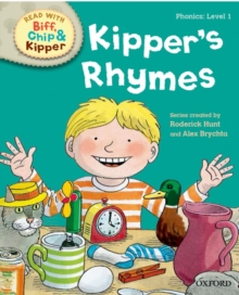 Oxford Reading Tree Read with Biff, Chip and Kipper: Level 1 Phonics: Kipper's Rhymes, Hardback Book