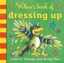 Wilbur's Book of Dressing Up, Board book Book