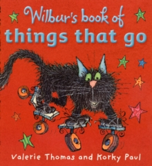 Wilbur's Book of Things That Go, Board book Book