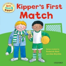 Oxford Reading Tree: Read With Biff, Chip & Kipper First Experiences Kipper's First Match, Paperback / softback Book