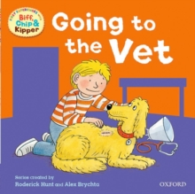 Oxford Reading Tree: Read With Biff, Chip & Kipper First Experiences Going to the Vet, Paperback / softback Book