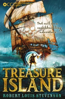 Oxford Children's Classics: Treasure Island, Paperback / softback Book
