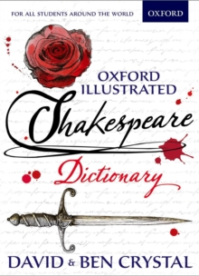 Oxford Illustrated Shakespeare Dictionary, Paperback / softback Book