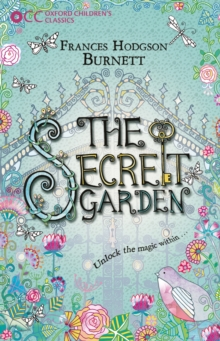 Oxford Children's Classics: The Secret Garden, Paperback / softback Book