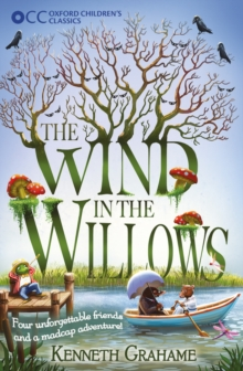 Oxford Children's Classics: The Wind in the Willows, Paperback / softback Book