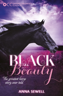 Oxford Children's Classics: Black Beauty, Paperback / softback Book