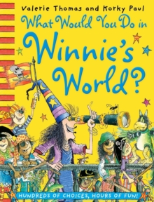 What Would You Do in Winnie's World?, Paperback / softback Book