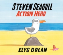 Steven Seagull Action Hero, Hardback Book