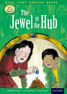 Oxford Reading Tree Read with Biff, Chip and Kipper: Level 11 First Chapter Books: The Jewel in the Hub, Hardback Book