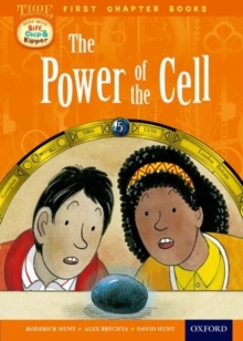 Oxford Reading Tree Read with Biff, Chip and Kipper: Level 11 First Chapter Books: The Power of the Cell, Hardback Book