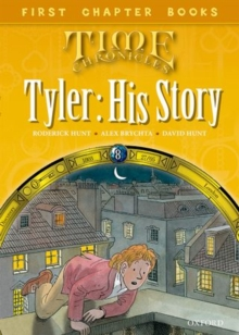 Read With Biff, Chip and Kipper: Level 11 First Chapter Books: Tyler: His Story, Hardback Book