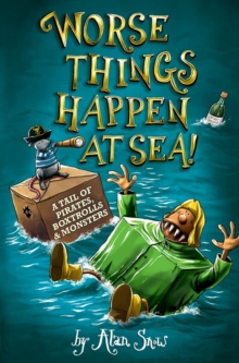 Worse Things Happen at Sea!, Paperback / softback Book