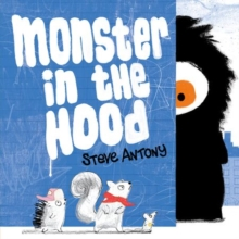 Monster in the Hood, Paperback / softback Book