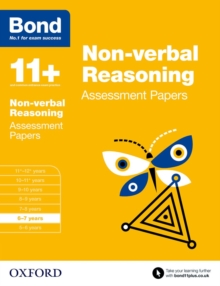 Bond 11+: Non-verbal Reasoning: Assessment Papers : 6-7 years, Paperback Book