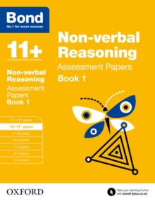 Bond 11+: Non-verbal Reasoning: Assessment Papers : 10-11+ years Book 1, Paperback / softback Book