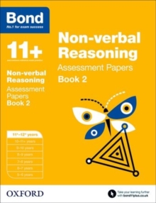 Bond 11+: Non-verbal Reasoning: Assessment Papers : 11+-12+ years Book 2, Paperback / softback Book