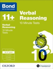 Bond 11+: Verbal Reasoning: 10 Minute Tests : 10-11+ years, Paperback Book