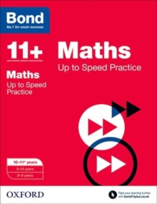 Bond 11+: Maths: Up to Speed Papers : 10-11+ years, Paperback Book