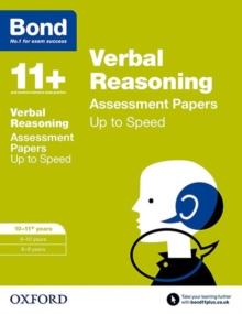 Bond 11+: Verbal Reasoning: Up to Speed Papers : 10-11+ years, Paperback / softback Book