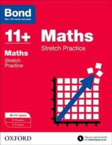 Bond 11+: Maths: Stretch Papers : 10-11+ years, Paperback Book