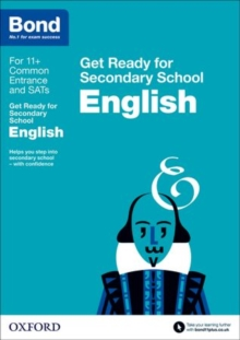 Bond 11+: English: Get Ready for Secondary School, Paperback Book